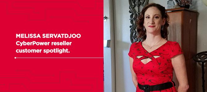 Melissa Servatdjoo - Customer Spotlight